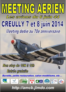 Creully 2014 D DAY 100 !!! Meeting Creully 2014 par René BELLEDENT